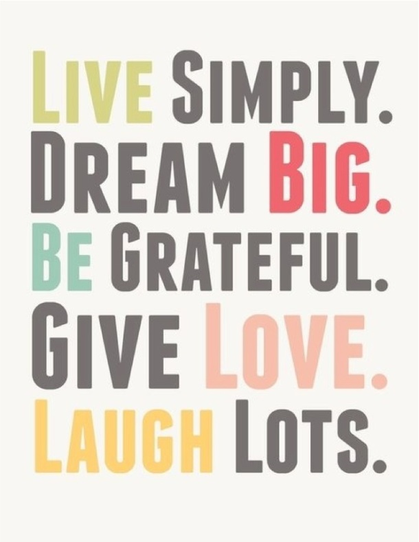 live-simply-dream-big